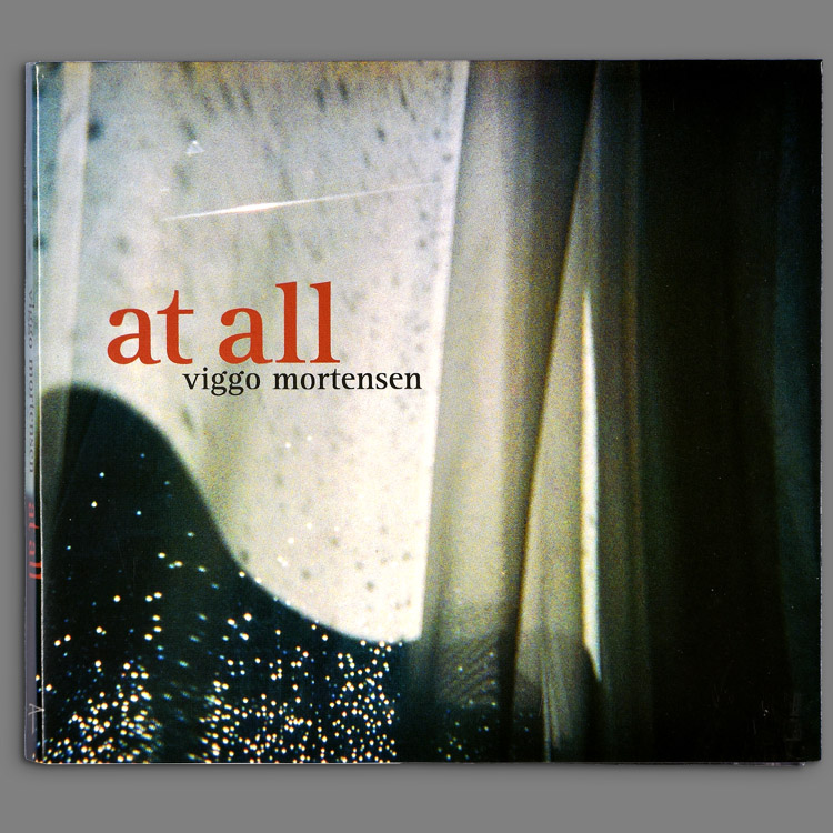 At All by Viggo Mortensen