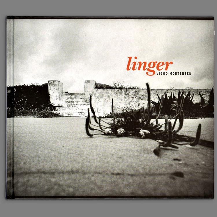 Bookcover of Linger by Viggo Mortensen