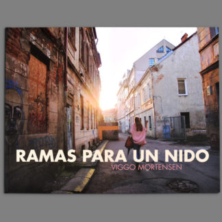Bookcover of Ramas Para Un Nido by Viggo Mortensen